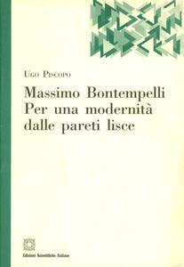 Massimo Bontempelli. Per una modernità delle pareti lisce