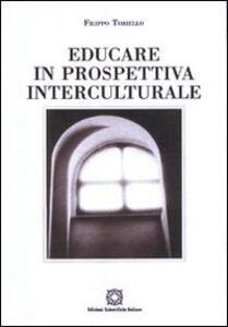 Educare in prospettiva interculturale - Filippo Toriello - copertina