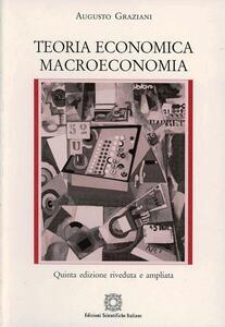 Teoria economica. Macroeconomia - Augusto Graziani - copertina