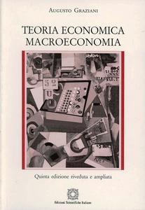 Libro Teoria economica. Macroeconomia Augusto Graziani