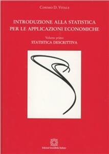 Introduzione alla statistica per le applicazioni economiche. Vol. 1: Statistica descrittiva.