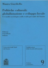 Politiche culturali: globalizzazione e sviluppo locale. Un'analisi sociologica sulla realtà giovanile del Sannio