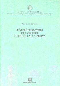 Poteri probatori del giudice e diritto alla prova - Agostino De Caro - copertina