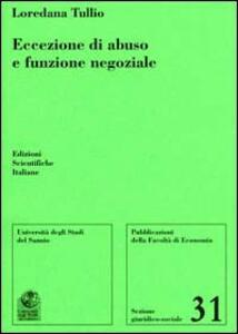 Eccezione di abuso e funzione negoziale - Loredana Tullio - copertina