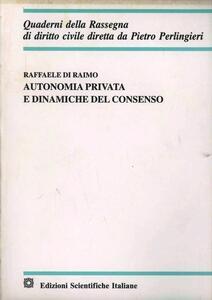 Autonomia privata e dinamiche del consenso