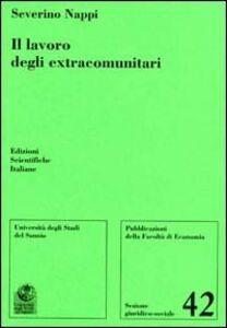 Libro Il lavoro degli extracomunitari Severino Nappi