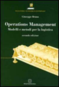 Operations management. Modelli e metodi per la logistica