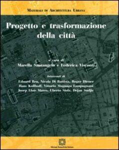 Libro Progetto e trasformazione della città