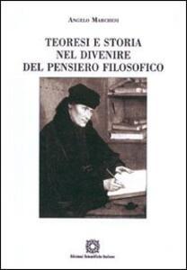 Teoresi e storia nel divenire del pensiero filosofico - A. Marchesi - copertina
