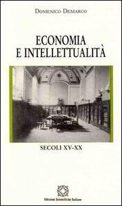 Economia e intellettualità. Secoli XV-XX - Domenico Demarco - copertina