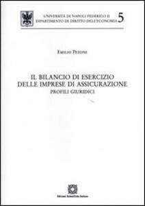 Il bilancio di esercizio delle imprese di assicurazione. Profili giuridici - Emilio Pezone - copertina