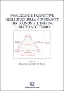 Evoluzioni e prospettive negli studi sulla «governance» tra economia d'impresa e diritto societario