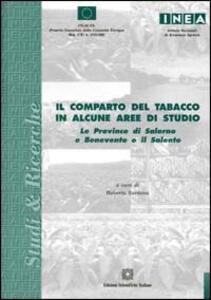 Il comparto del tabacco in alcune aree di studio. La provincia di Salerno e Benevento e il Salento - copertina