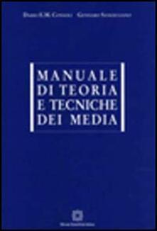 Osteriacasadimare.it Manuali di teoria e tecniche dei media Image