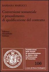 Conservazione sostanziale e procedimento di qualificazione el contratto