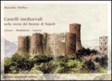 Castelli medievali nella storia del reame di Napoli. Lettere. Maddaloni. Caserta.pdf