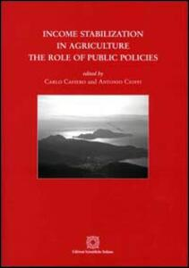 Income stabilization in agriculture. The role of public policies - copertina