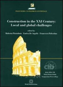 Construction in the XXI century: local and global challenges. Proceedings of the Joint 2006 CIB W065/W055/w086 International Symposium - copertina
