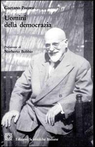 Uomini della democrazia - Gaetano Pecora - copertina