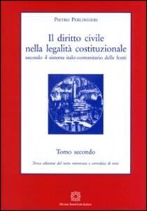 Il diritto civile nella legalità costituzionale secondo il sistema italo-comunitario delle fonti. Vol. 2 - Pietro Perlingieri - copertina