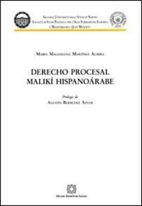 Derecho procesal malikí hispanoárabe - Magdalena Martinez Almira - copertina