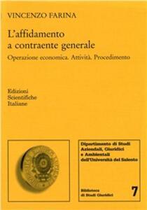 L' affidamento a contraente generale - Vincenzo Farina - copertina
