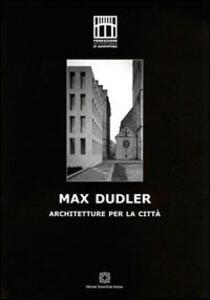 Max Dudler. Architetture per la città - copertina