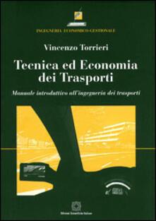 Fondazionesergioperlamusica.it Tecnica ed economia dei trasporti. Manuale introduttivo all'ingegneria dei trasporti Image
