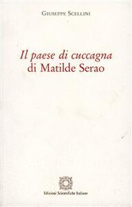 Il paese di cuccagna di Matilde Serao - Giuseppe Scellini - copertina