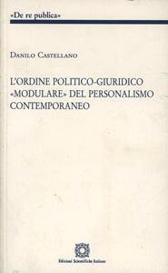 L' ordine politico-giuridico «modulare» del personalismo contemporaneo
