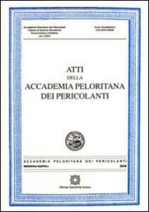 Atti della Accademia Peloritana dei Pericolanti. Classe di scienze giuridiche, economiche e politiche (2005). Vol. 74 - copertina