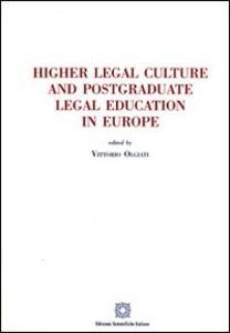 Higher legal culture and postgraduate legal education in Europe - copertina