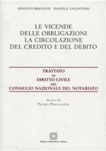 Vicende delle obbligazioni. La circolazione del credito e del debito - copertina