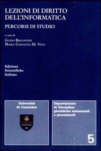 Lezioni di diritto dell'informatica. Percorsi di studio - Guido Biscontini,M. Concetta De Vivo - copertina