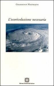L' ecorivoluzione necessaria - Grammenos Mastrojeni - copertina