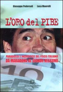 L' oro del Pibe. Paradossi e ingiustizie del fisco italiano