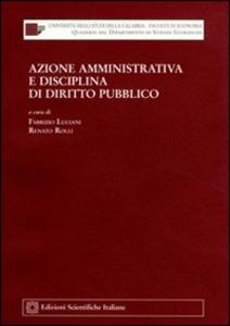 Libro Azione amministrativa e disciplina di diritto pubblico