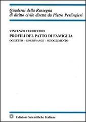 Profili del patto di famiglia. Oggetto, governace, scioglimento