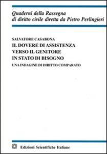 Il dovere di assistenza verso il genitore in stato di bisogno - Salvatore Casabona - copertina