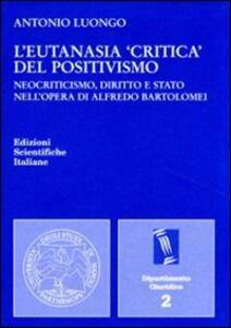 L' eutanasia «critica» del positivismo - copertina