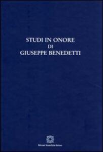 Studi in onore di Giuseppe Benedetti
