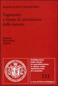 Pagamento e forme di circolazione della moneta - Maddalena Semeraro - copertina