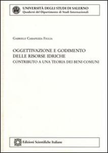 Oggettivazione e godimento delle risorse idriche - Gabriele Carapezza Figlia - copertina