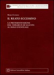 Il reato eccessivo - Mario Caterini - copertina