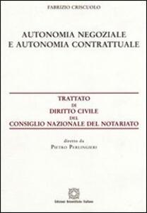 Autonomia negoziale e autonomia contrattuale