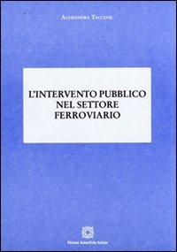L' L' intervento pubblico nel settore ferroviario - Taccone Alessandra - wuz.it