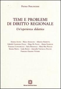 Temi e problemi del diritto regionale - Pietro Perlingieri - copertina