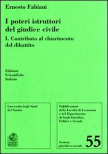 Libro I poteri istruttori del giudice civile Ernesto Fabiani