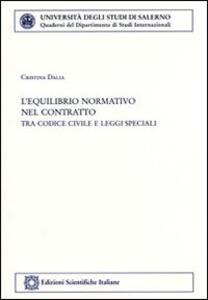 L' equilibrio normativo del contratto - Cristina Dalia - copertina