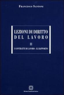 Camfeed.it Lezioni di diritto del lavoro. Vol. 2: I contratti di lavoroIl rapporto. Image